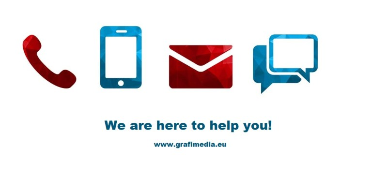We are here to help you. Contact Grafimedia now!